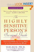 Highly Sensitive Person's Survival Guide